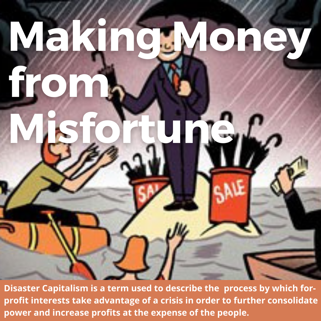 Disaster Capitalism: Money Made from Misery